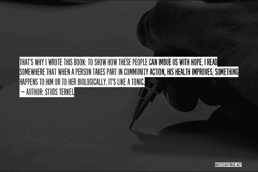 Studs Terkel Quotes 1606709