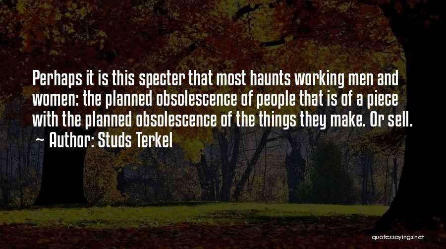 Studs Terkel Quotes 1652279