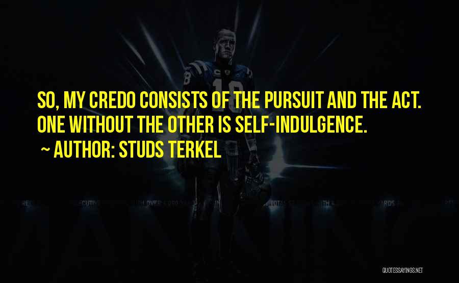 Studs Terkel Quotes 173924