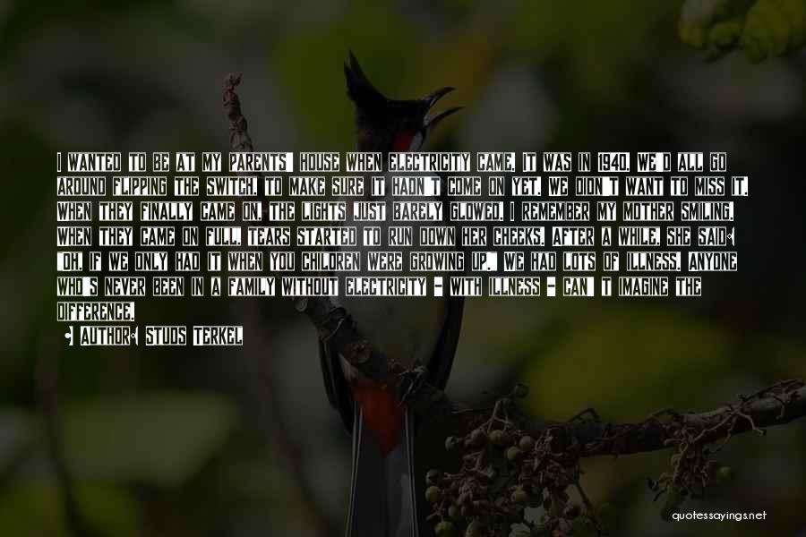 Studs Terkel Quotes 1762405
