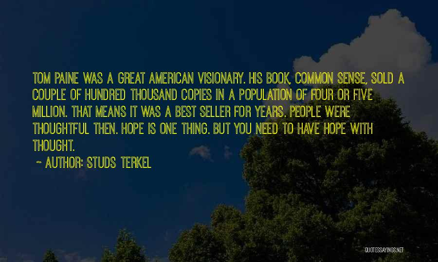 Studs Terkel Quotes 1777372