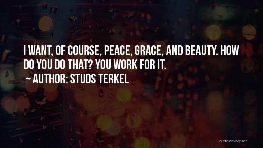 Studs Terkel Quotes 1807133
