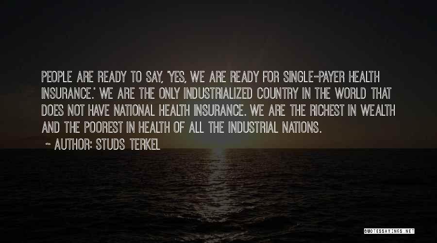 Studs Terkel Quotes 1853921