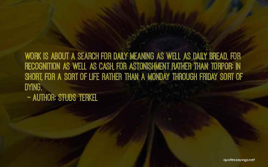 Studs Terkel Quotes 1866574