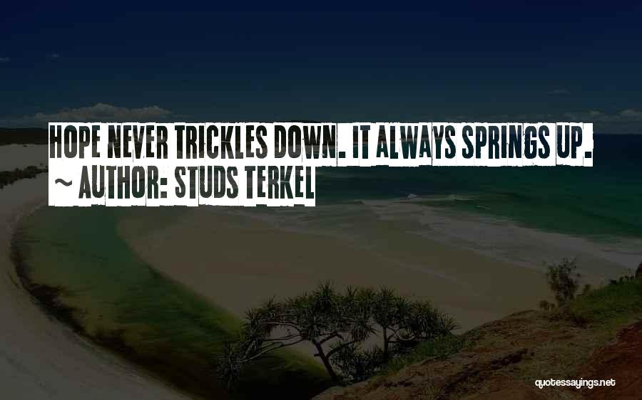 Studs Terkel Quotes 1902531