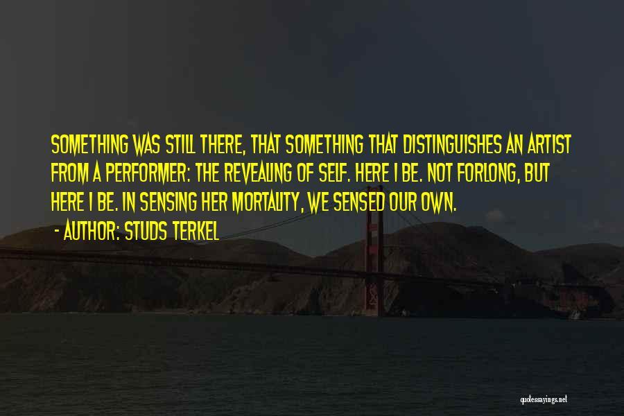 Studs Terkel Quotes 2002550