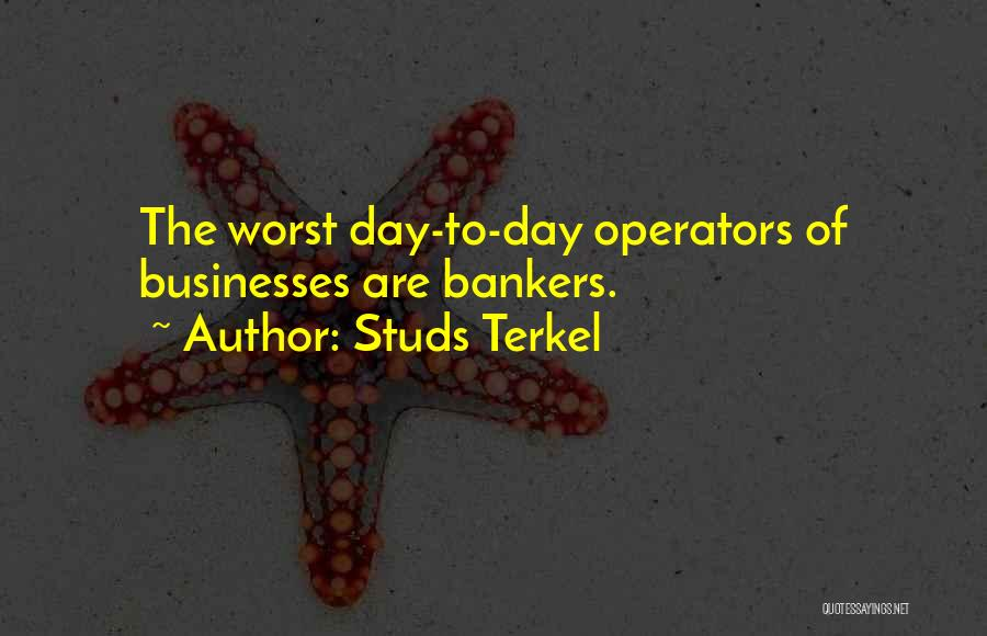 Studs Terkel Quotes 2034040