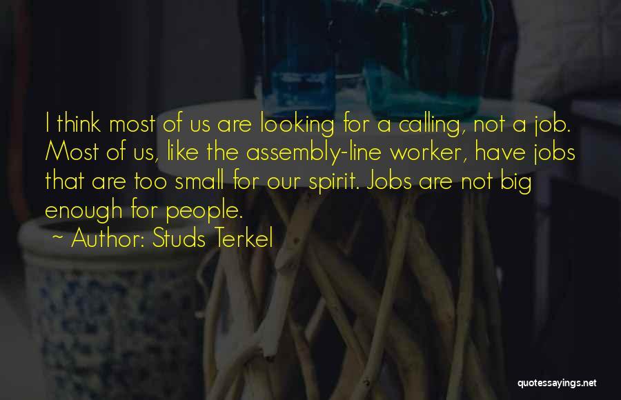 Studs Terkel Quotes 205080