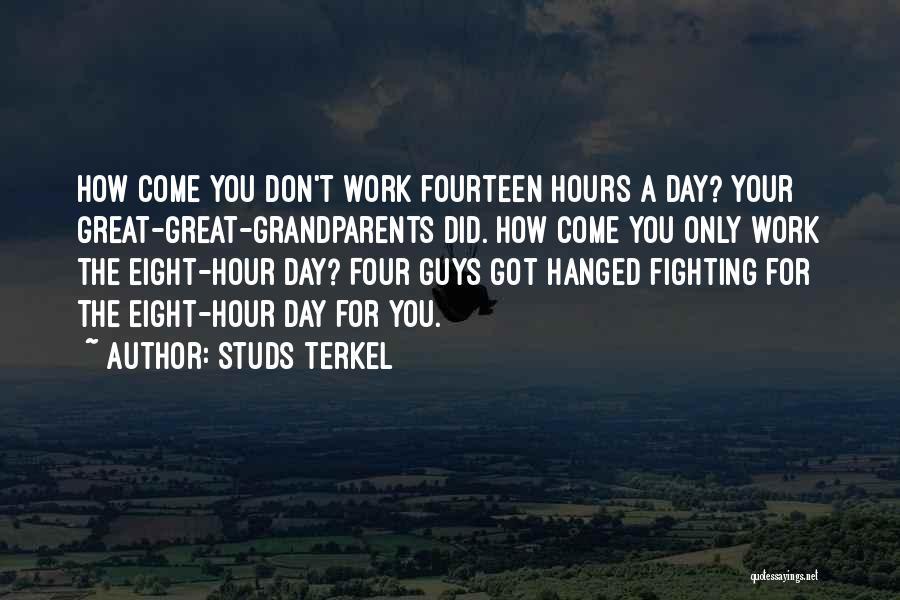 Studs Terkel Quotes 2071199