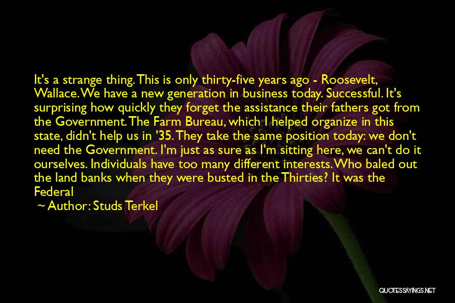 Studs Terkel Quotes 2126012