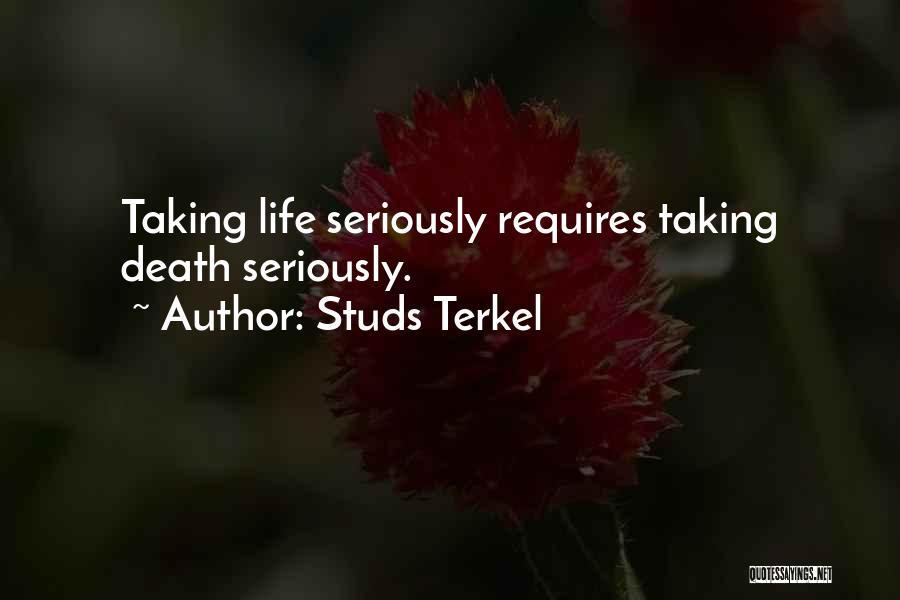 Studs Terkel Quotes 2151673