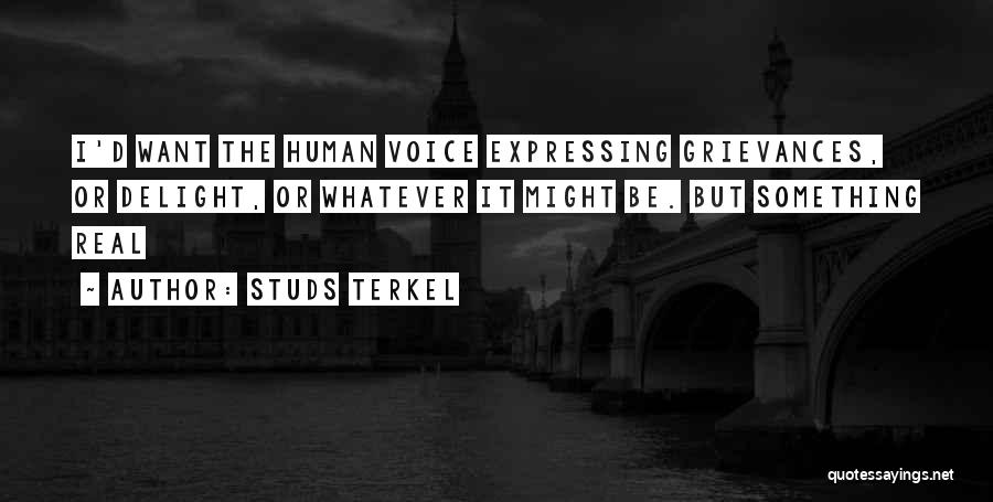 Studs Terkel Quotes 2161401