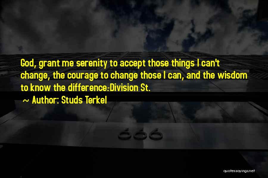 Studs Terkel Quotes 2184910