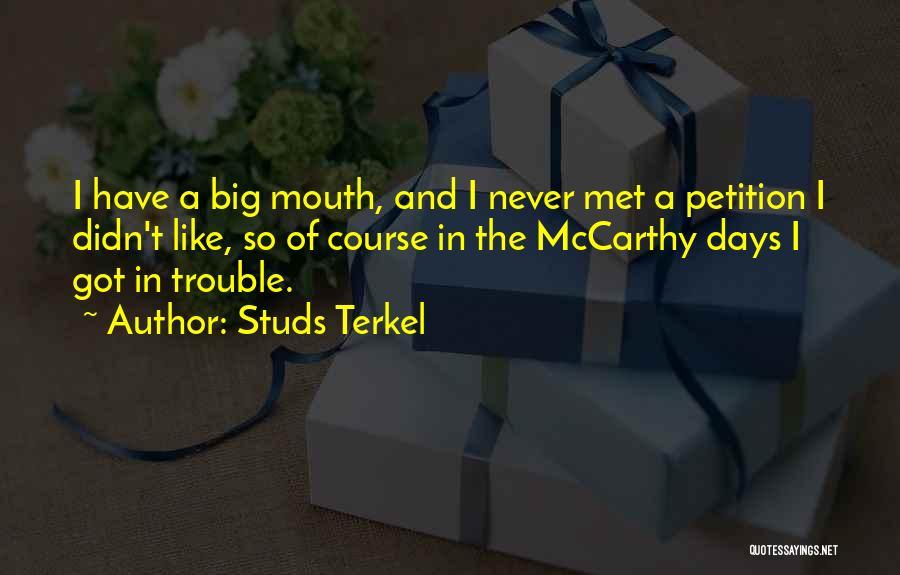 Studs Terkel Quotes 223276