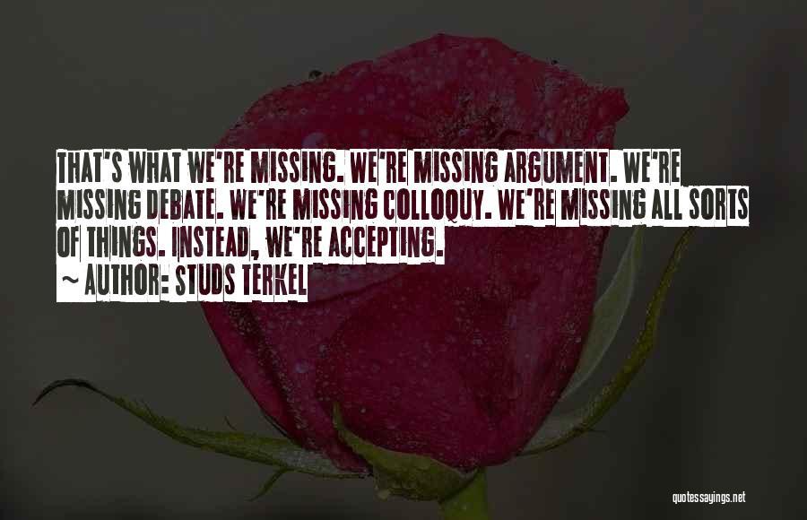 Studs Terkel Quotes 2258787