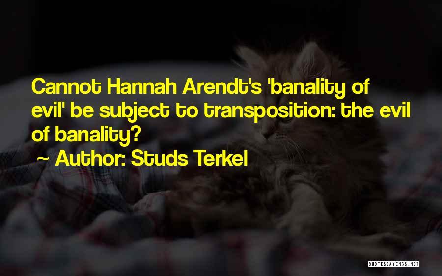 Studs Terkel Quotes 277018