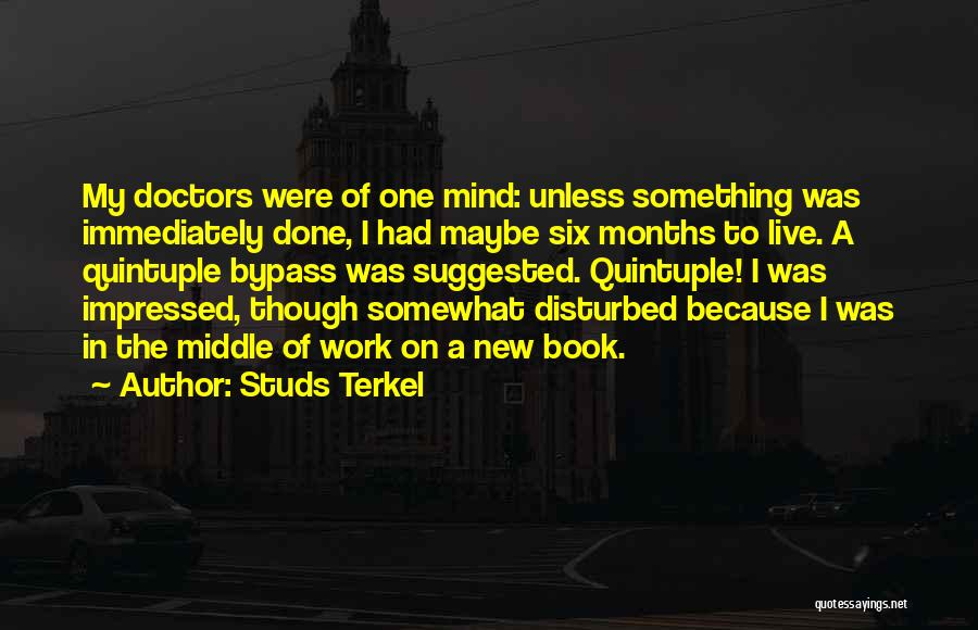 Studs Terkel Quotes 358664