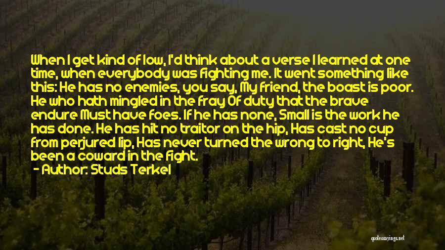 Studs Terkel Quotes 378530