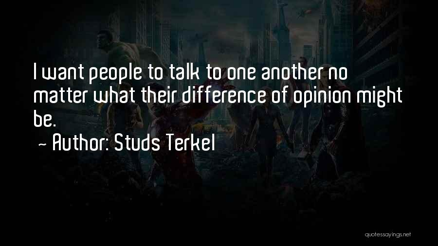Studs Terkel Quotes 393607