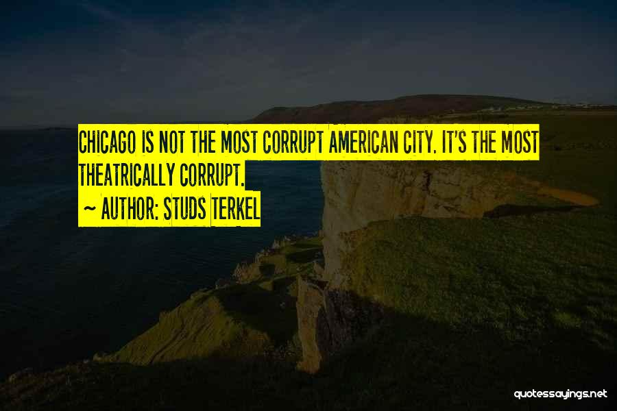 Studs Terkel Quotes 522598