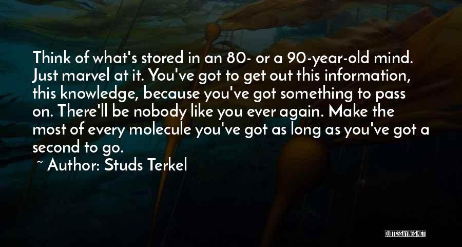 Studs Terkel Quotes 528071