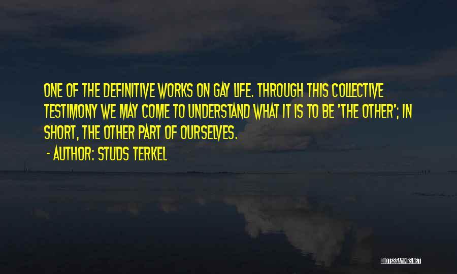 Studs Terkel Quotes 603062