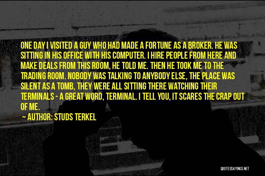 Studs Terkel Quotes 637790