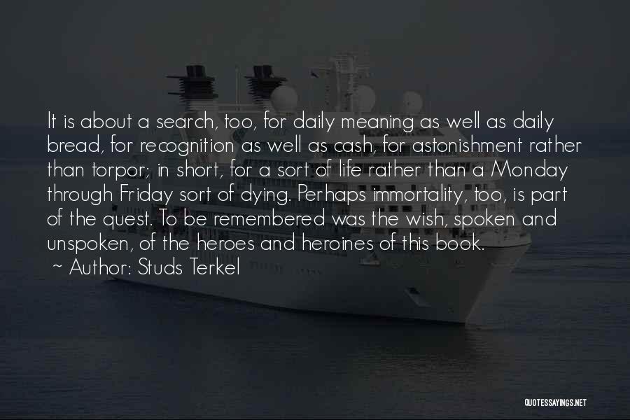 Studs Terkel Quotes 659217