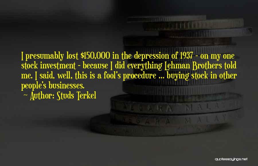 Studs Terkel Quotes 672946