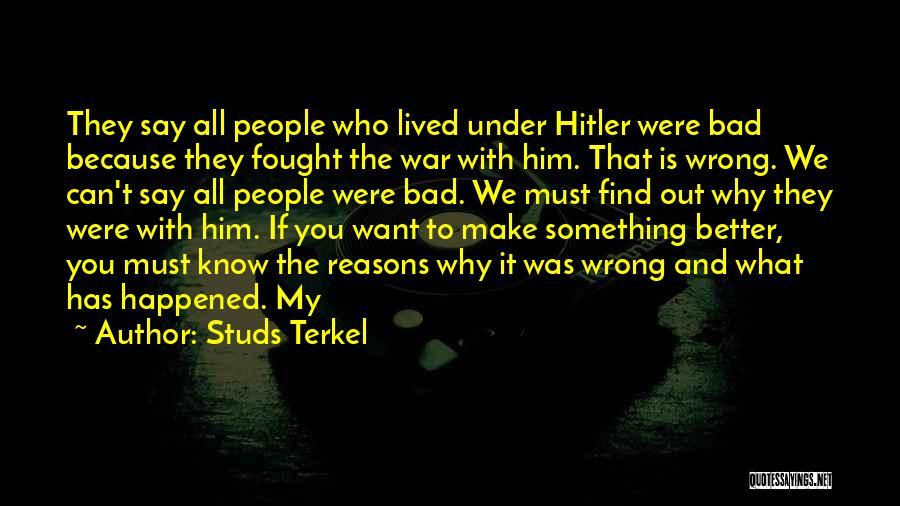 Studs Terkel Quotes 839314
