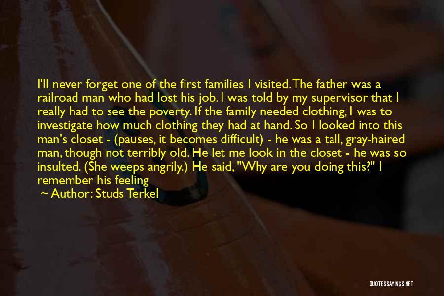 Studs Terkel Quotes 896962