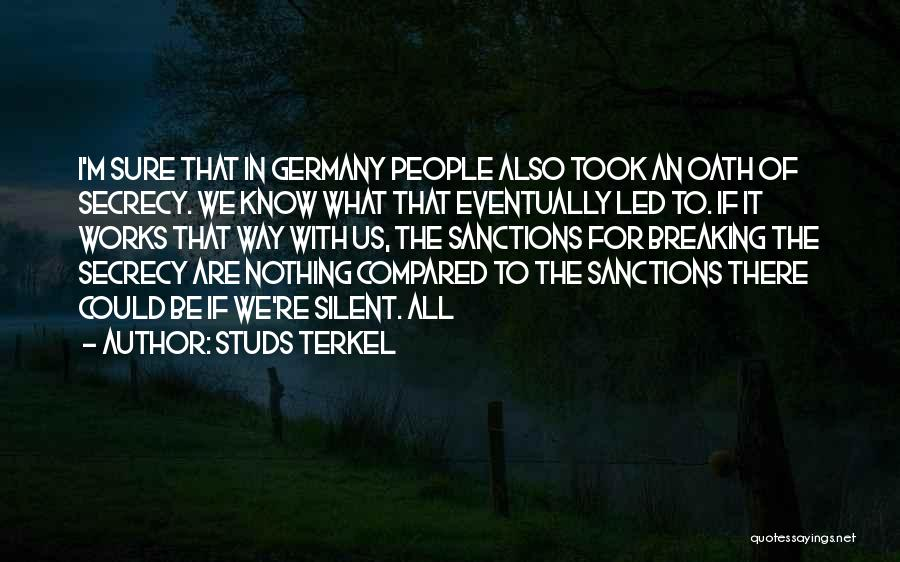 Studs Terkel Quotes 969875