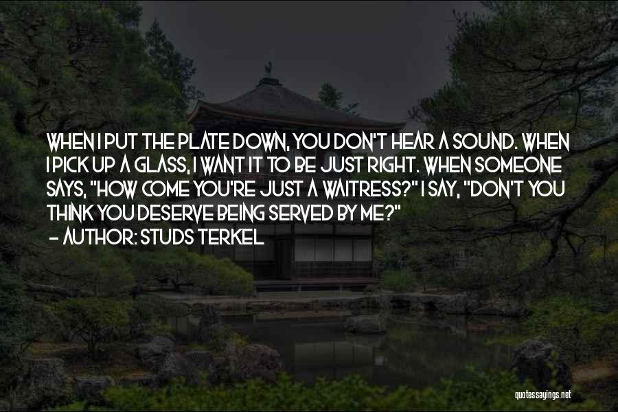 Studs Terkel Quotes 972985