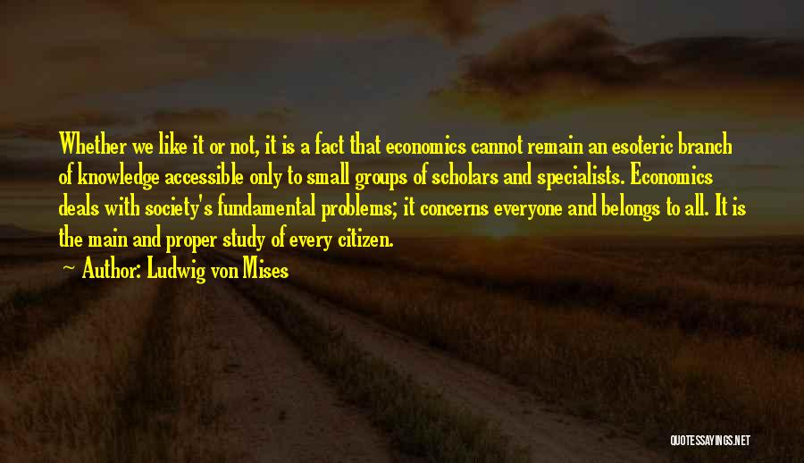 Study Groups Quotes By Ludwig Von Mises