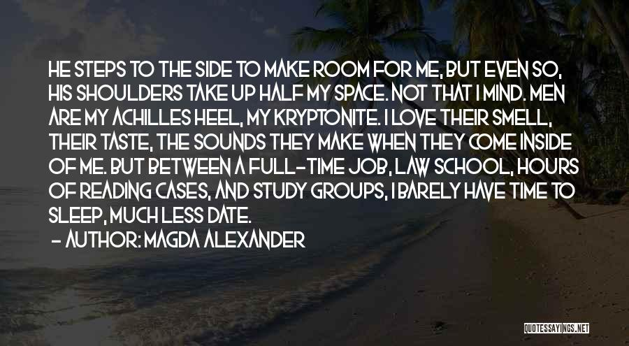 Study Groups Quotes By Magda Alexander