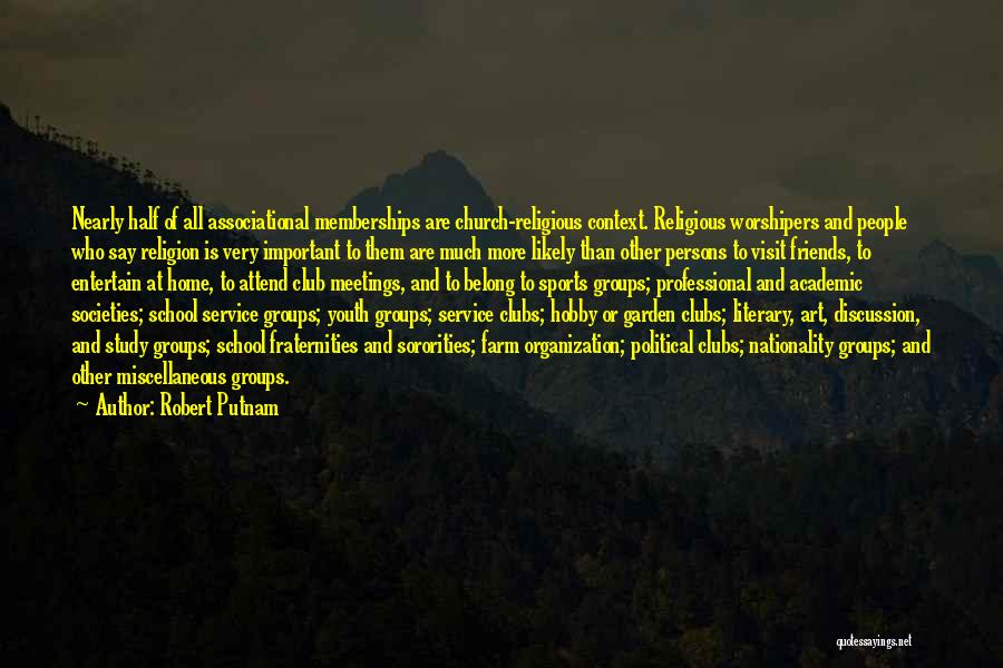 Study Groups Quotes By Robert Putnam