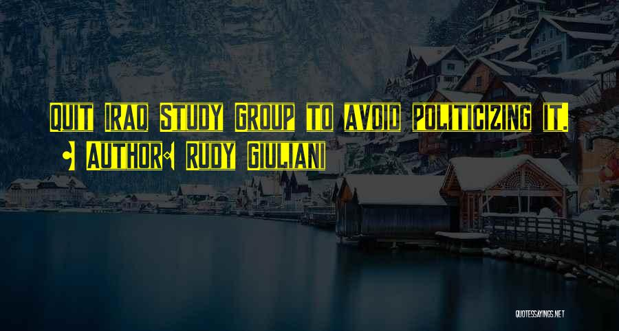 Study Groups Quotes By Rudy Giuliani