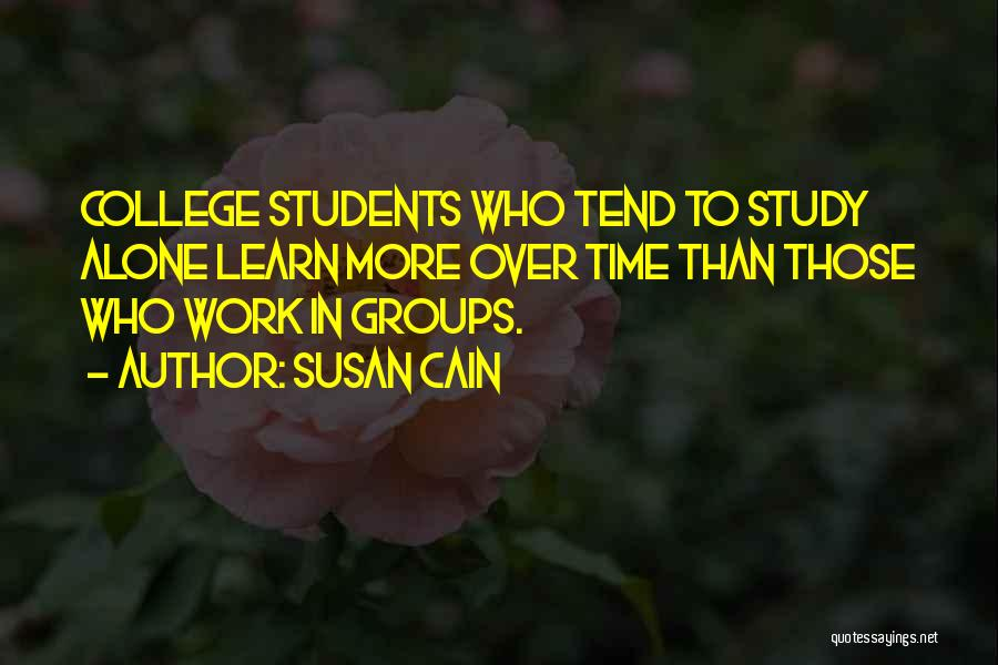 Study Groups Quotes By Susan Cain