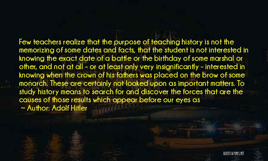 Study Is Very Important Quotes By Adolf Hitler