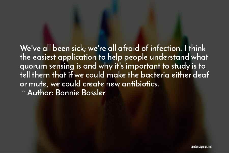 Study Is Very Important Quotes By Bonnie Bassler