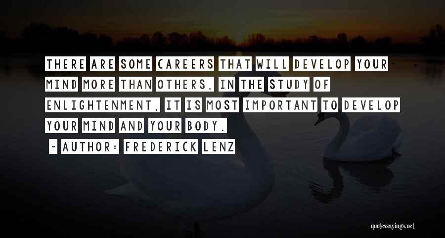Study Is Very Important Quotes By Frederick Lenz