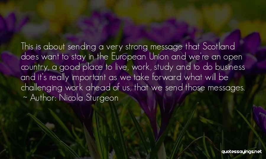 Study Is Very Important Quotes By Nicola Sturgeon