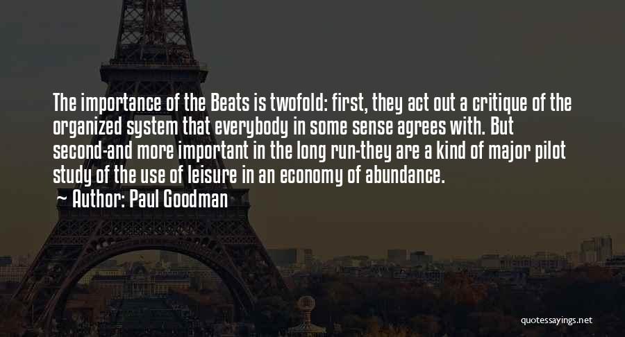 Study Is Very Important Quotes By Paul Goodman