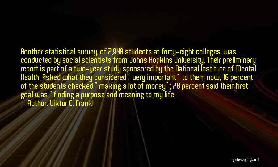Study Is Very Important Quotes By Viktor E. Frankl
