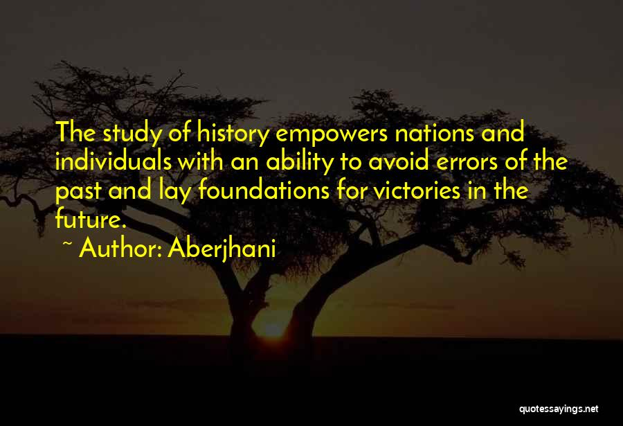 Study Of History Quotes By Aberjhani