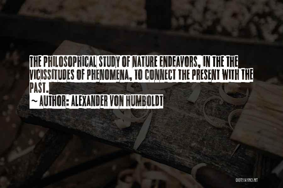 Study Of History Quotes By Alexander Von Humboldt