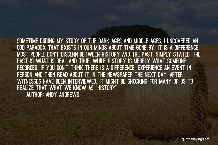 Study Of History Quotes By Andy Andrews