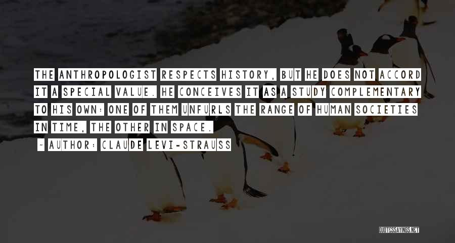Study Of History Quotes By Claude Levi-Strauss