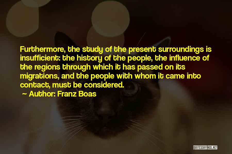Study Of History Quotes By Franz Boas