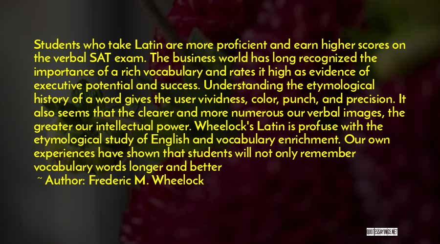 Study Of History Quotes By Frederic M. Wheelock